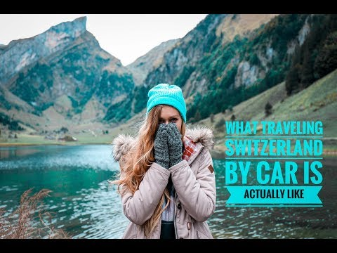 WHAT TRAVELING SWITZERLAND BY CAR IS ACTUALLY LIKE!