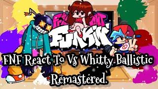 FNF React To Vs Whitty Ballistic Remastered  FRIDAY NIGHT FUNKIN'  ElenaYT.