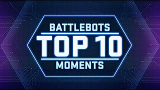 Battlebots Top Ten Moments of the 2019 Season