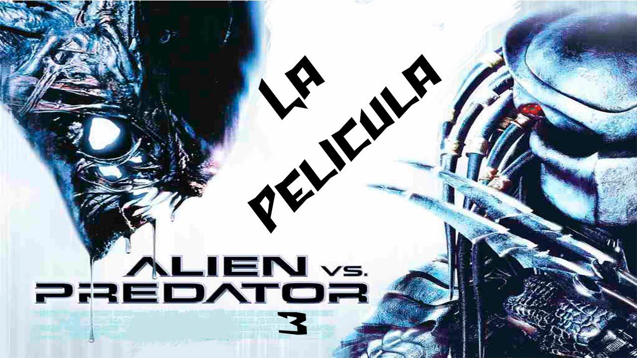 Aliens Vs Predator 3 Historia Depredador La Pelicula Full Español Hd 720p 60ᴴᴰ Movie Game Youtube