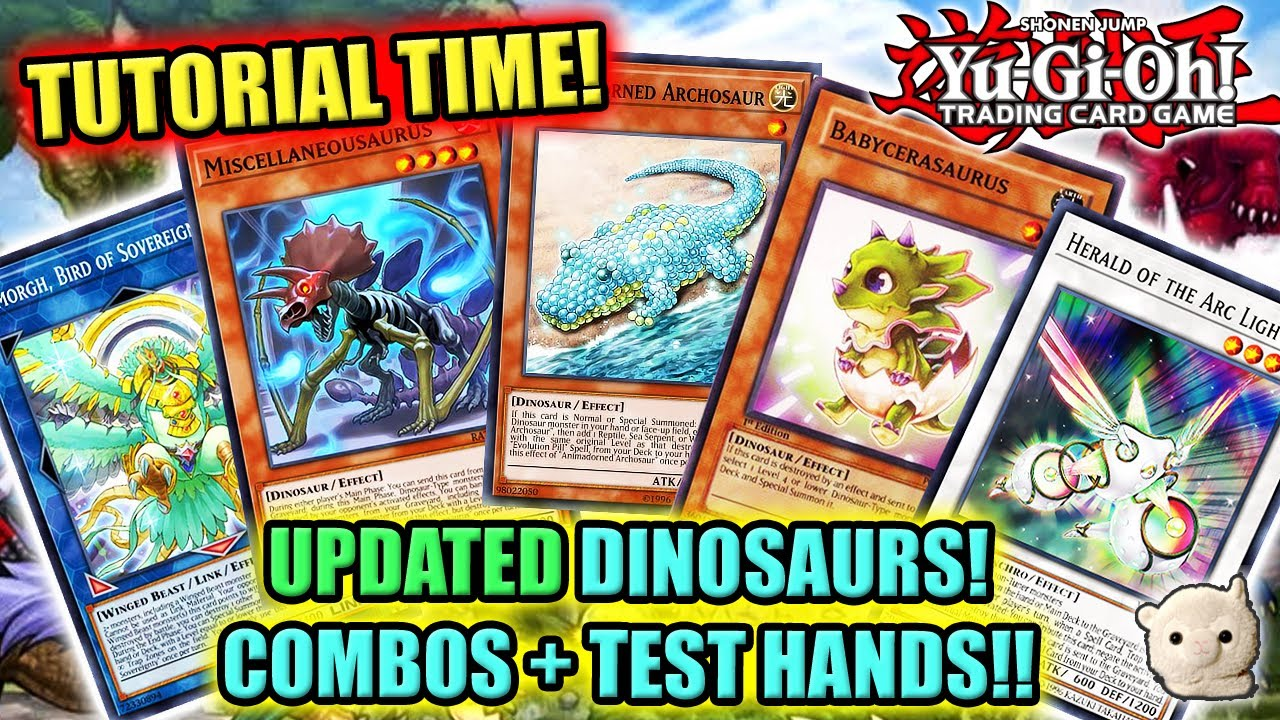 Yu-Gi-Oh! TUTORIAL TIME! UPDATED DINOSAURS! TEST HANDS + WALKTHROUGH!