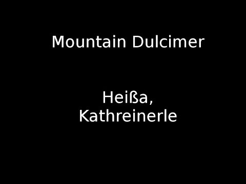 Heißa Kathreinerle - German Folk Song