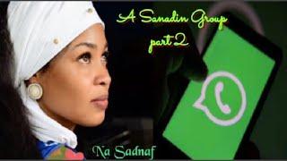 A sanadin group part 2 labarin da ya faru a gaske kan badakalar da ake a manhajar whatsapp