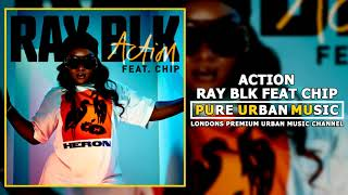 Ray Blk Feat Chip - Action
