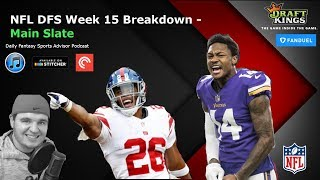Daily Fantasy Sports Advisor NFL DFS Week 15 - Main Slate