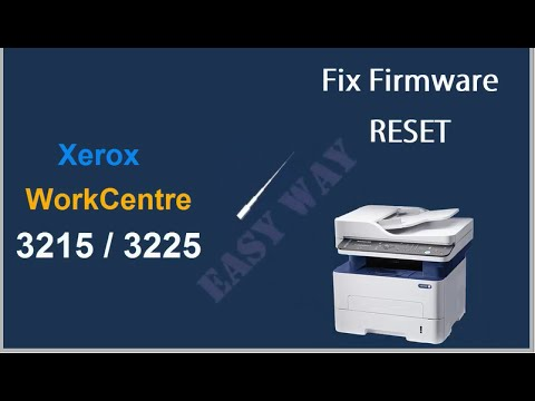 Reset Xerox WorkCentre 3025 3215 3225 3315 3325 instructiuni resoftare