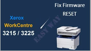 Reset Xerox WorkCentre 3025 3215 3225 3315 3325 instructiuni resoftare(Install fix firmware reset - EASY WAY (no limit time, no internet explorer) Xerox 3215 3225DN 3225DNI ..., 2015-09-17T19:49:04.000Z)