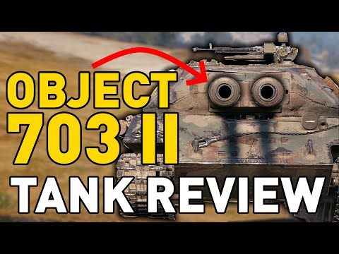 World Of Tanks || Object 703 II (122) - Tank Review