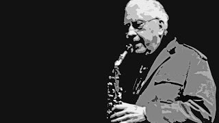MAN WITH SAXOPHONE: LEE KONITZ BACK IN BOSTON