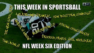 This Week in Sportsball: NFL Week Six Edition (2020)