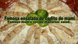 Famous mom's recipe macaroni salad Ensalada fría de macarrones receta de mami