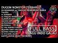 DJ KEMARIN vs TINGGAL KENANGAN REMIX   DUGEM NONSTOP 2019【FULL BASS】LAGU INDO GALAU