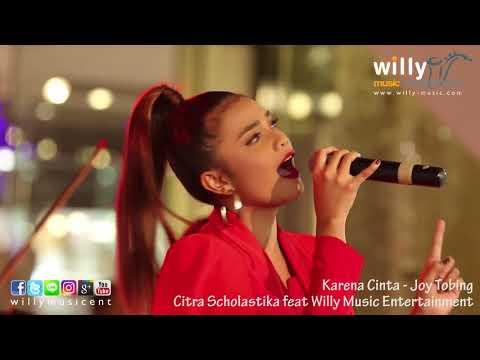 Karena Cinta - Joy Tobing (Cover Citra Scholastika Feat WME Live Orchestra)