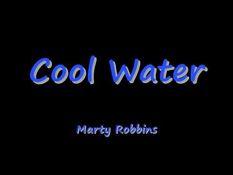 Cool Water -  Marty Robbins