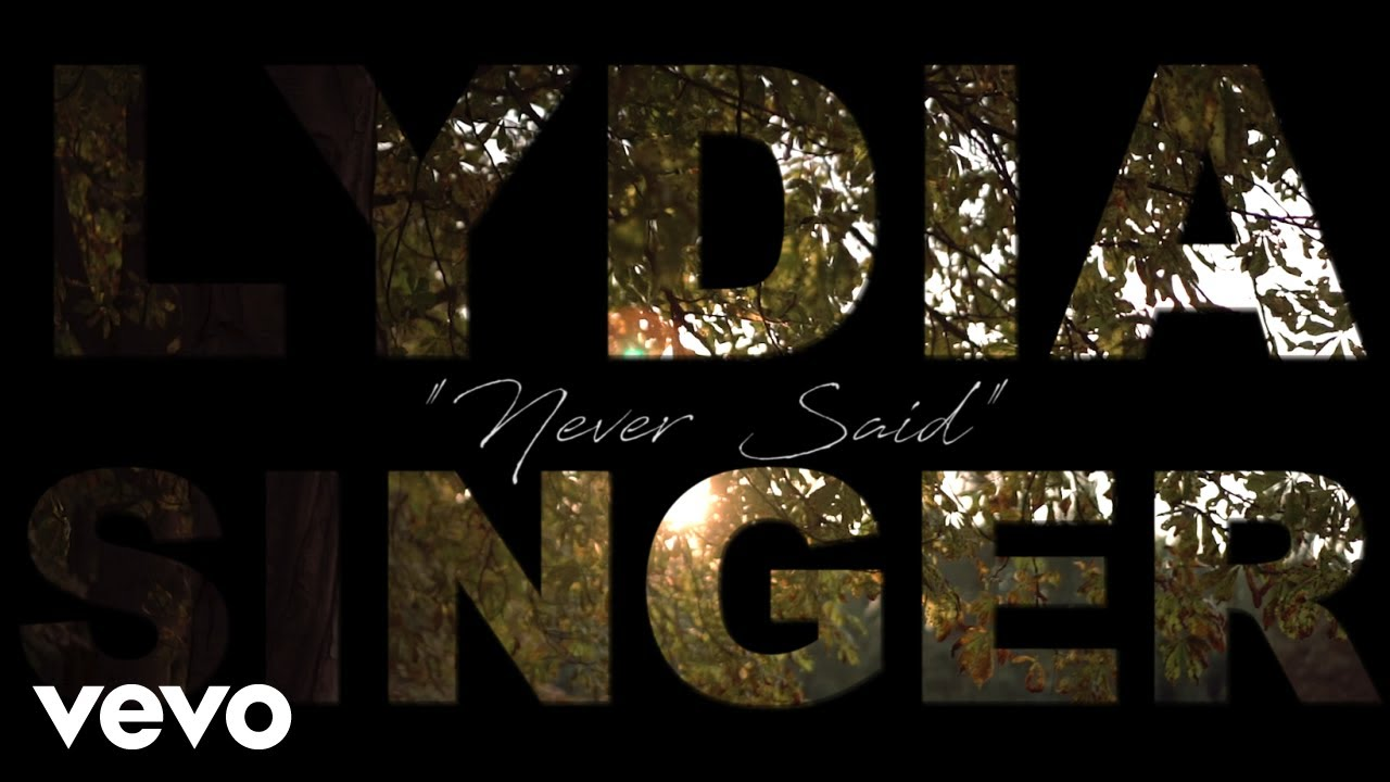 Lydia Singer - Never Said (Official Music Video)