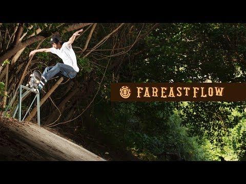 Element Japan presents 'FAR EAST FLOW' - Ryo Sejiri's part