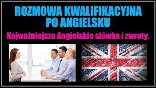 ROZMOWA KWALIFIKACYJNA PO ANGIELSKU - Najważniejsze angielskie słówka i zwroty.