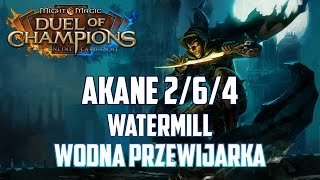 Might & Magic Duel of Champions - Akane 2/6/4 open - Top Deck - Watermill: wodna przewijarka