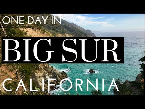 One Day In BIG SUR - Driving Highway 1
