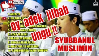 Top Trending Oy Adek Jilbab Ungu Sholawat Syubbanul Muslimin Full Album