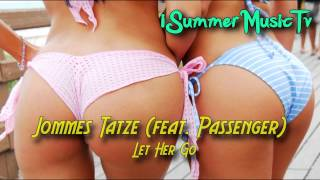 Jommes Tatze (feat.  Passenger) - Let Her Go|Free download