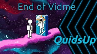 End of Vidme