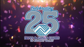 Boys & Girls Clubs of Assabet Valley 25 Year Celebration