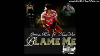 Blame Me ft Mnqophiso Madikizela