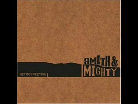 no justice - smith & mighty