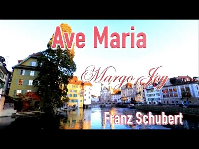 Ave Maria by Franz Schubert   Recorded & Performed by Margo Joy   Ave Maria Records   Classical