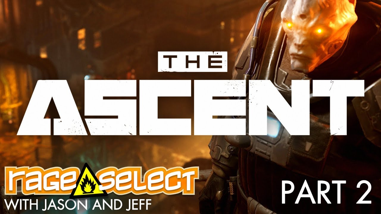 The Ascent (The Dojo) Let's Play - Part 2