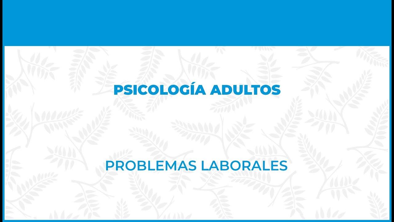 Problemas Laborales - FisioClinics Psicología - Bilbao, Bilbo Psicología