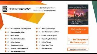 Abdurrahman Önül - Bilir Abdulbakiyi