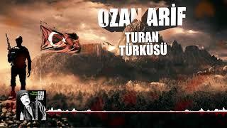 Ozan Arif - Turan Türküsü