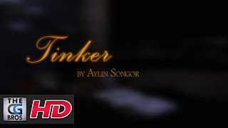 "CGI 3D Animated Short: ""Tinker"" - by Aylin Songor 