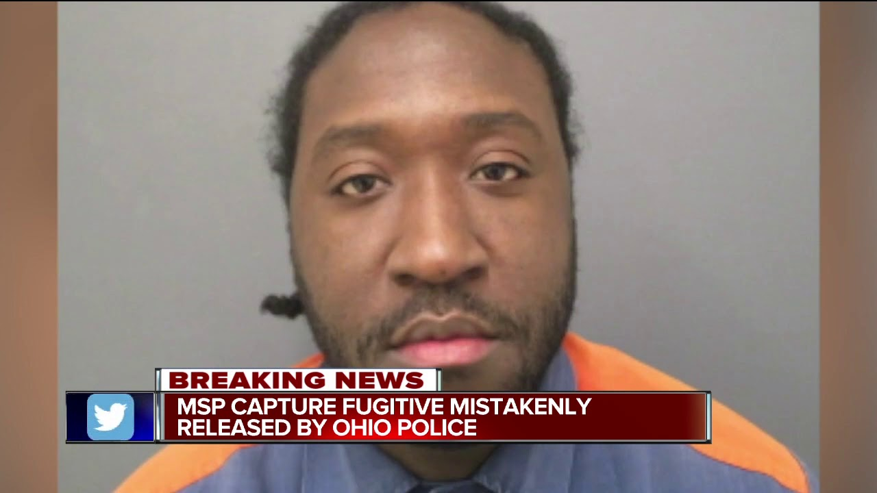 MSP capture fugitive mistakenly released by Ohio police