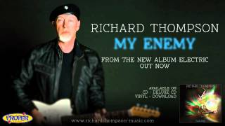 Watch Richard Thompson My Enemy video
