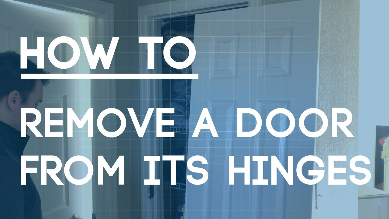 How to Remove a Door Off its Hinges - YouTube