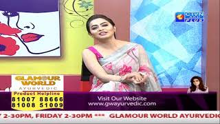 GLAMOUR WORLD  CTVN Programme on May 24, 2019 at 2:30 PM