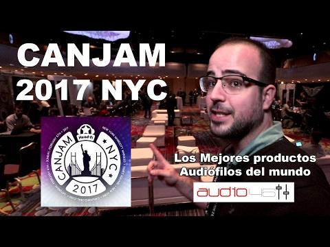 CANJAM 2017 NYC. Audiófilos del mundo reunidos.