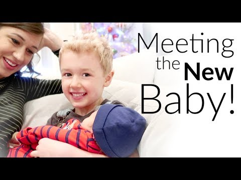 Meeting the New Baby!