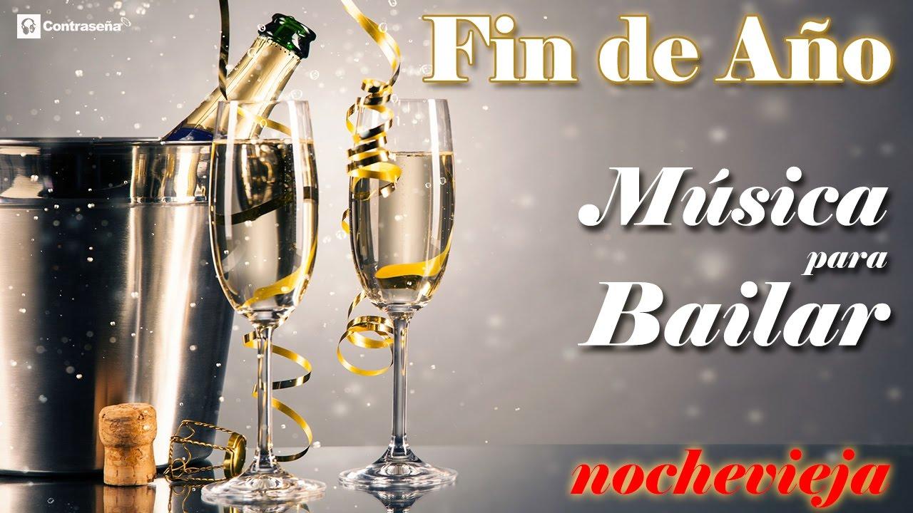 Musica Para Fin De Año Campanadas Fin De Año Fin De Año Nochevieja Musica Para Bailar Mix Fiesta Youtube