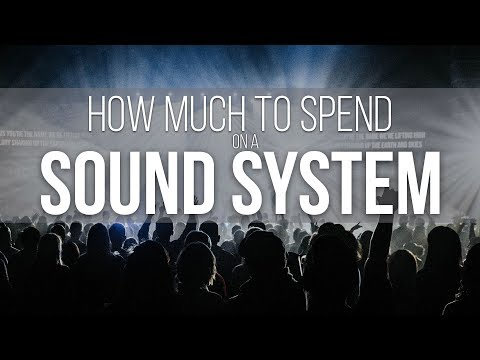 How Much to Spend on a Sound System | Sound Engineering Workshop