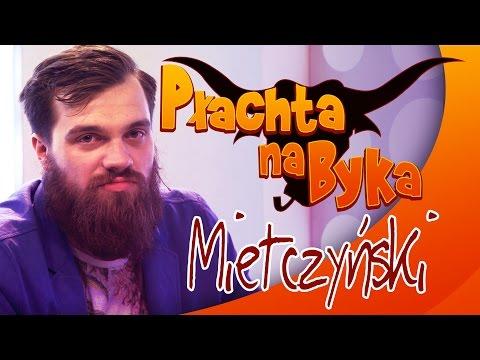 Płachta na Byka - 'Mietczyński'