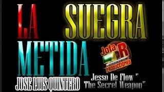 """La Suegra Metida VÍDEO CLIP OFICIAL ( José Luis Quintero Y Jesso De Flow"""")"""