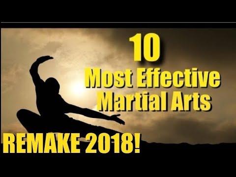 Top Ten Most Effective Martial Arts - Remake 2018!