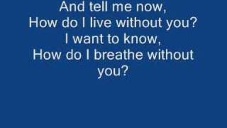 LeAnn Rimes - How Do I Live With Lyrics