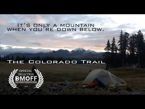 Its only a mountain when you're down below. THE Colorado Trail adventure