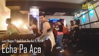 ZUMBA - MIRO - Juan Magan Pitbull Rich The Kid Rj Word - Echa Pa Aca