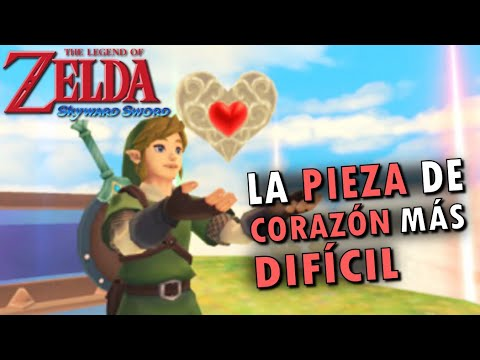 Zelda Skyward Sword - La Pieza de Corazón más difícil - Loquendo